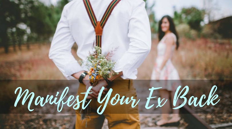 Manifest Your Ex Back Premium Version