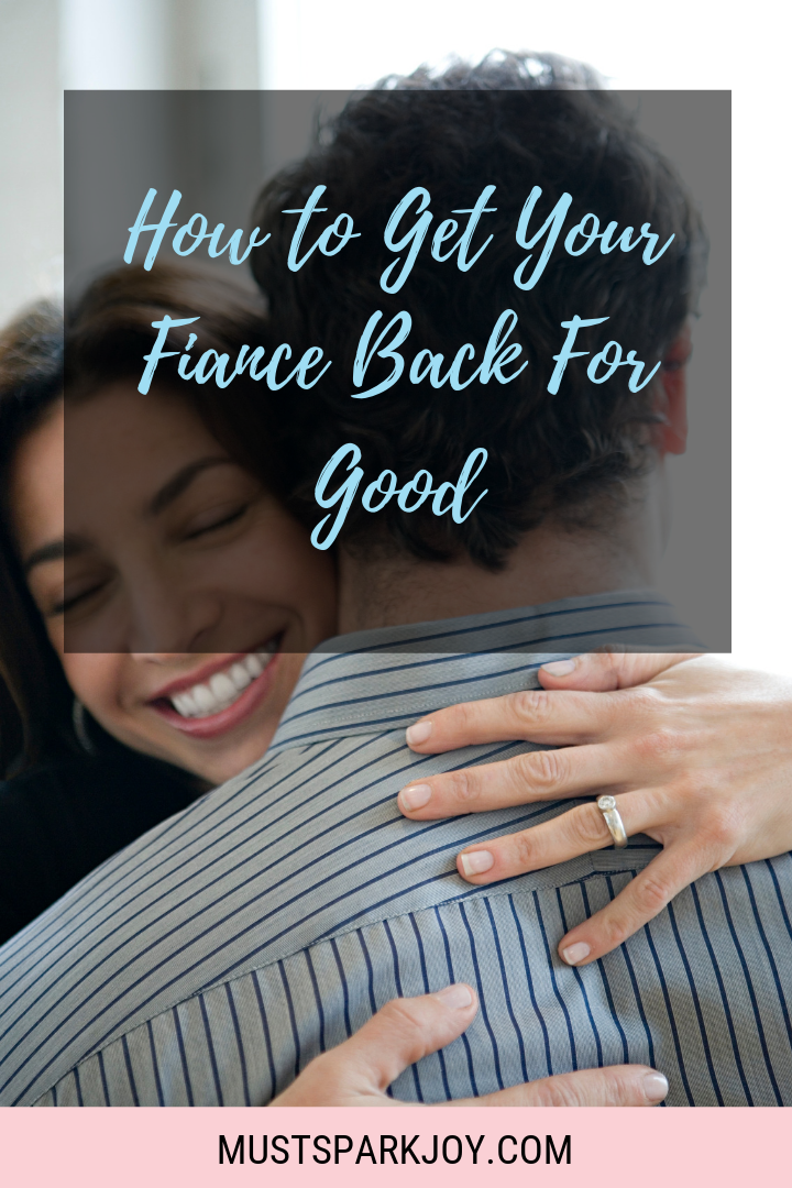 How to Manifest Your Fiance Back for Good